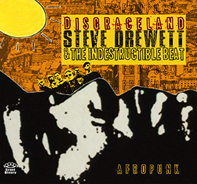 Cover of Disgraceland by Steve Drewett & The Indestructible Beat